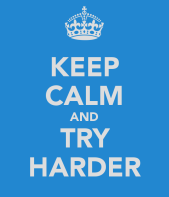 keep-calm-and-try-harder